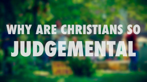 Judgemental Christians