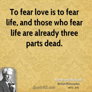 Bertrand Russell Love Quotes
