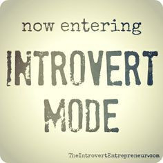 introversion quotes - introvert mode