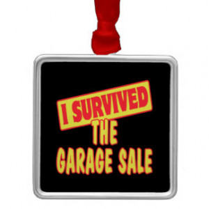 Garage Sale Funny Quotes http://www.zazzle.co.uk/funny+sayings ...