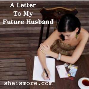 letter to my future husband she my future quotes quotesgram 1446