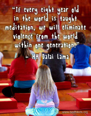 His Holiness the 14th Dalai Lama: Teach Children to Meditate