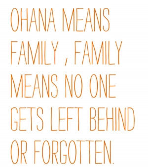 quotes-ohana-means-family-family-means-no-one-gets-left-behind