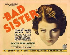 The bad sister 1931 - Bette Davis' film debut as the good sister