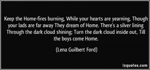burning, While your hearts are yearning, Though your lads are far away ...