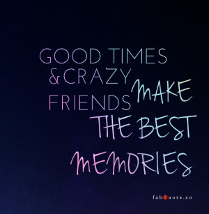 Funny Quotes About Friendship And Memories Funny Quotes About ...