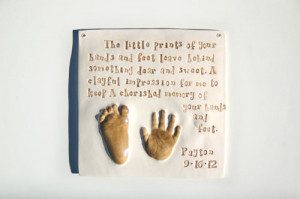 ... , baby quote, ceramic plaque, hand and footprint and clay handprints