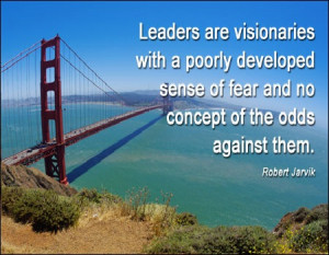 Leaders Are Visionaries Leadership Quotes
