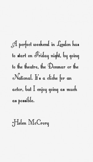View All Helen McCrory Quotes