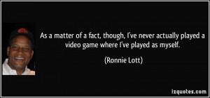 More Ronnie Lott Quotes