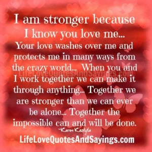 am stronger because i know you love me your love washes over me and ...