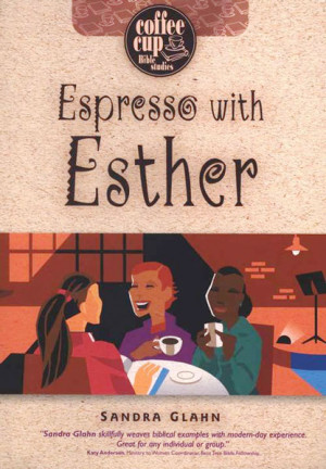 Espresso with Esther, bible, bible study, gospel, bible verses