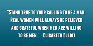 Real Men Treat Women Right Quotes