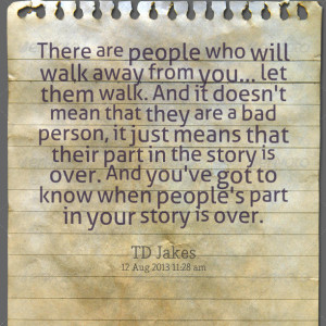 Quotes Picture: there are people who will walk away from you let them ...