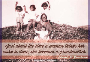 The 60 Greatest Quotes About Grandmothers
