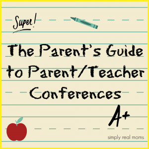 ... Real Moms 500x500 The Parents Guide to Parent/Teacher Conferences