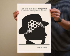 Inspirational Quotes from Books - Oscar Wilde on dangerous ideas