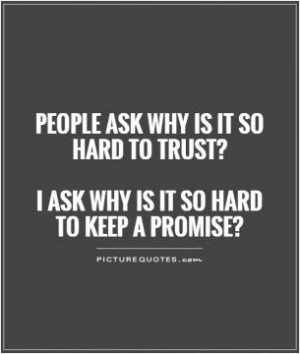 Don't lie, don't cheat, or make promises you can't keep