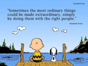 the most ordinary things could be made extraordinary, simply by doing ...