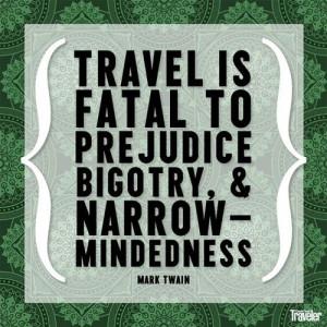 ... prejudice, bigotry and narrow-mindedness.