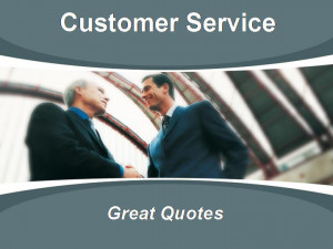 customer service quotes, good customer service quotes.
