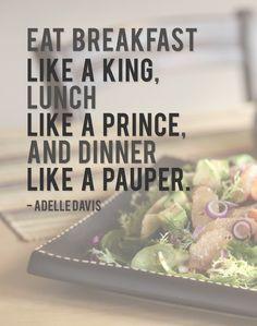 Eat Breakfast Like a King More