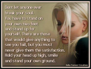 Quotes on stand on your own two feet stand yourself