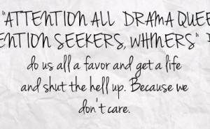 quotes about attention seekers - Google Search
