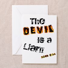 The Devil Is A Liar Greeting Card for