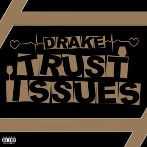 churchley: Drake. - trust issues churchley: Mobile © 2012–2013 ...