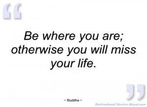 be where you are buddha