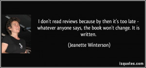 quote-i-don-t-read-reviews-because-by-then-it-s-too-late-whatever ...