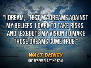 dream i test my dreams against my beliefs i