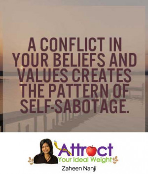 conflict in your beliefs and values creates the pattern of self ...