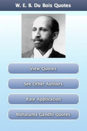 Web Dubois Quotes Screenshots w. e. b. du bois