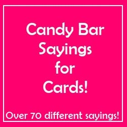 Valentine's Day Ideas – Candy Bar Sayings