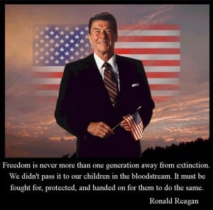 ... for, protested, and handed on for them to do the same. ~ Ronald Reagan