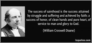the success attained by struggle and suffering and achieved by faith ...