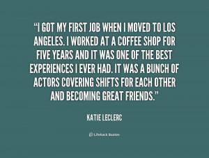 Got The Job Quotes Leclerc-i-got-my-first-job