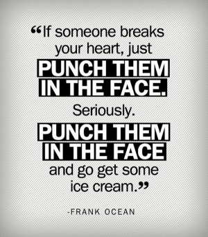 one of the best break up # quotes from darling frank ocean says it all ...