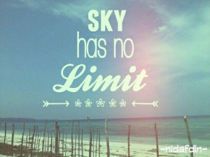 The sky has no limit ~ Quote ♡