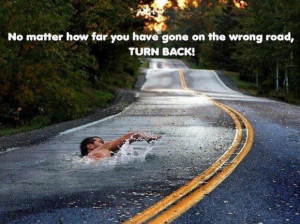 Sayings about wrong road in life