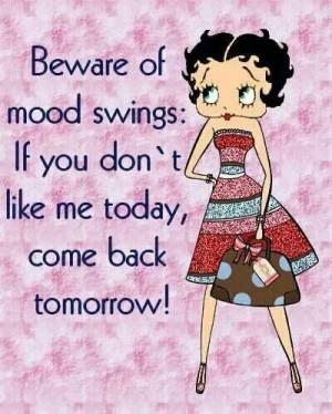 Beware of mood swings