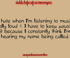 dull life of a teenager quotes