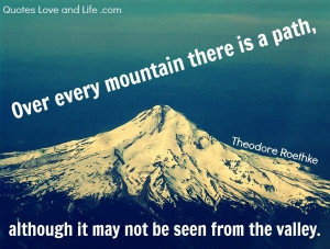 Motivational quotes over every mountain theodore roethke