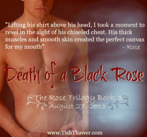 Only 29 days until Death of a Black Rose is released!!