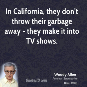 In California, they don't throw their garbage away - they make it into ...