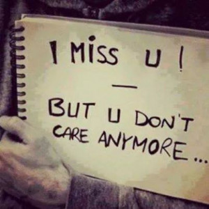 You don't care anymore!!