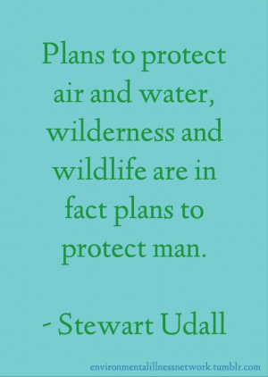 ... and wildlife are in fact plans to protect man.