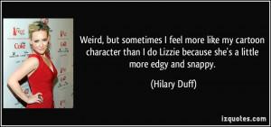 Weird, but sometimes I feel more like my cartoon character than I do ...